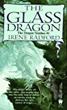 The Glass Dragon (Dragon Nimbus) (0886776341) by Radford, Irene