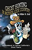 cover of Ghost Hunting in Mother Lode Country