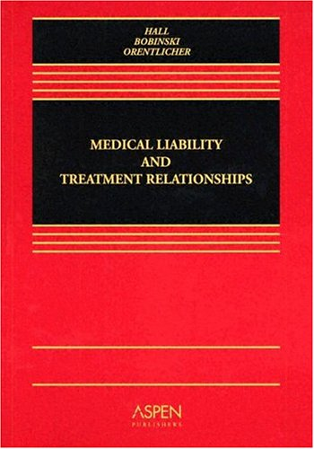 Medical Liability and Treatment Relationships