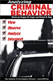 img - for Analyzing Criminal Behavior book / textbook / text book