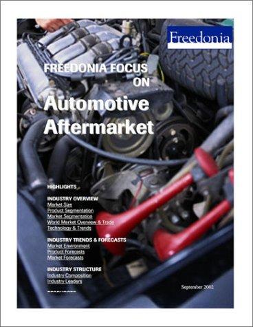 Freedonia Focus on Automotive Aftermarket PDF