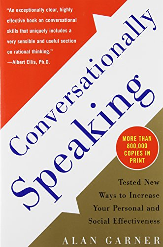Conversationally Speaking: Tested New Ways To Increase Your Personal And Social Effectiveness front-442597