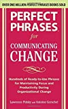img - for Perfect Phrases for Communicating Change (Perfect Phrases) by Lawrence Polsky, Antoine Gerschel 1st edition (2010) Paperback book / textbook / text book