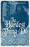 img - for The Hardest Thing to Do (The Hawk and the Dove Series) book / textbook / text book