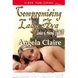 Compromising Lady Ava [Ladies of Ashcroft Castle 2] (Siren Publishing Classic) ~ Angela Claire