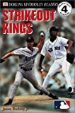 Strikeout Kings (Dk Readers. Level 4)