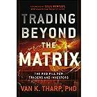 Trading Beyond the Matrix: The Red Pill for Traders and Investors Hörbuch von Van Tharp Gesprochen von: Michael Butler Murray