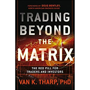 Trading Beyond the Matrix Audiobook