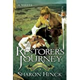 The Restorer's Journey (The Sword of Lyric Series #3) ~ Sharon Hinck