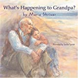 img - for What's Happening to Grandpa? book / textbook / text book