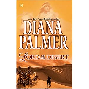 Lord of the Desert  - Diana Palmer