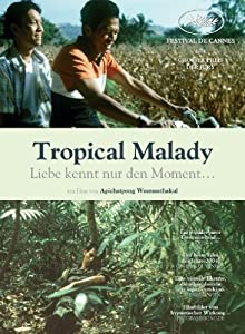 Tropical Malady - Liebe kennt nur den Moment ... (OmU)