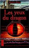 echange, troc Stephen King - Les yeux du dragon