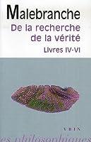 De la recherche de la vérité : Livres IV-VI