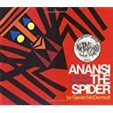 Anansi the Spider: A Tale from the Ashanti ~ Gerald McDermott