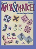 Easy Mix & Match Machine Paper Piecing (1564771288) by Doak, Carol
