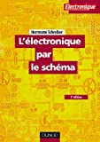 L'�lectronique par le sch�ma