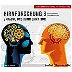 Hirnforschung 8: Sprache und Kommunikation (F.A.Z.-Dossier) | Joachim Müller-Jung,Hans Peter Trötscher,Birgitta Fella
