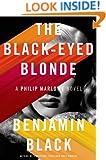 The Black-Eyed Blonde: A Philip Marlowe Novel (Philip Marlowe Series)