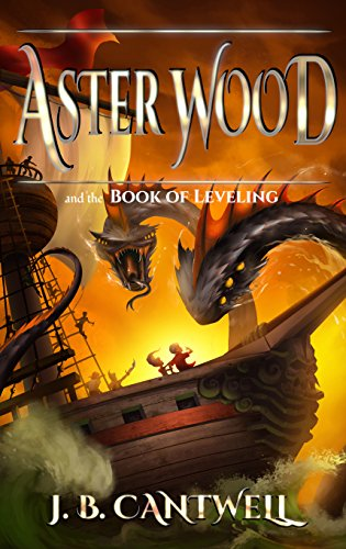 An exciting new teen action series! Aster Wood and the Book of Leveling (Book 2) by J. B. CantwellRead it today!!