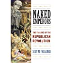 Naked Emperors: The Failure of the Republican Revolution