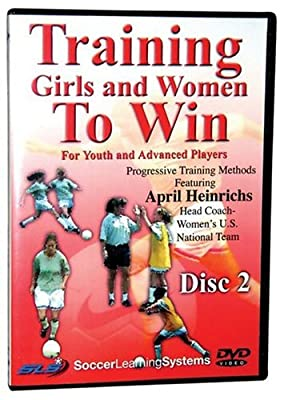 Training Girls and Women To Win: For Youth and Advanced Players - Disc Two (Soccer Learning Systems)