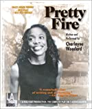 img - for Pretty Fire -- starring Charlayne Woodard (Audio Theatre Series) book / textbook / text book