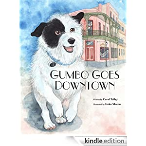 Free Kindle Book: Gumbo Goes Downtown, Homeless and Runaway Children's Picture Book (Fully Illustrated Version), by Carol Talley (Author), Itoko Maeno (Illustrator)