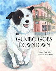 GUMBO GOES DOWNTOWN Homeless and Runaway Children's Picture Book (Fully Illustrated Version)
