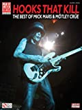 img - for Hooks That Kill - The Best of Mick Mars & Motley Crue (Play It Like It Is Guitar) book / textbook / text book