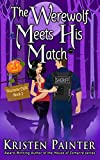 The Werewolf Meets His Match (Nocturne Falls Book 2)