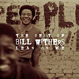 The Best of Bill Withers: Lean on Me