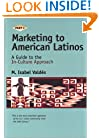 Marketing to American Latinos: A Guide to the In-Culture Approach, Part II