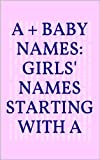 51H4TLWESML. SL160  A + Baby Names: Girls Names Starting with A