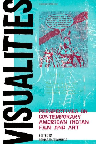 Visualities: Perspectives on Contemporary American Indian...