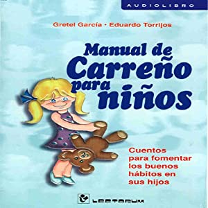 Manual De Carreno Para Ninos (Spanish Edition) Audiobook