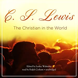 The Christian in the World | [C. S. Lewis]