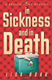 In Sickness and In Death (A Broken Vows Mystery)