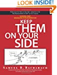 Keep Them On Your Side: Leading And M...