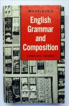 Warriner's English Grammar And Composition Course Grade 10 by John Warriner