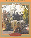 New Year's Day (True Books: Holidays) (0516215167) by Rau, Dana Meachen