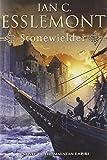 Stonewielder: A Novel of the Malazan Empire (Malazan Empire Novel #3)