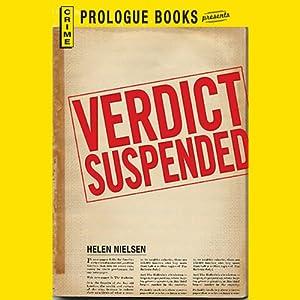 Verdict Suspended | [Helen Nielsen]