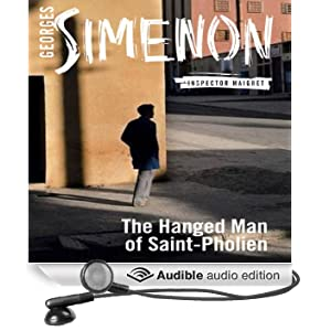 The Hanged Man of Saint-Pholien: Inspector Maigret; Book 4