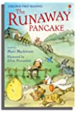 The Runaway Pancake: Level 4 (First Reading) (Usborne First Reading)