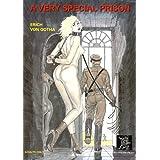 A Very Special Prison ~ Erich von Gotha