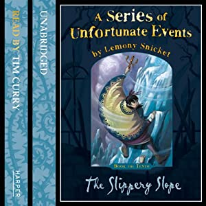 The Slippery Slope: A Series of Unfortunate Events, Book 10 | [Lemony Snicket]