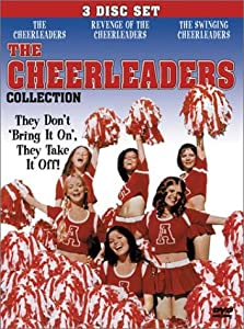 The Cheerleaders Collection: The Cheerleaders (1973) / Revenge Of The Cheerleaders (1976) / The Swinging Cheerleaders (1974)