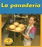 La panadería (¡Excursiones!) (Spanish Edition)