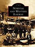 img - for Norfolk and Western Railway (VA) (Images of Rail) book / textbook / text book